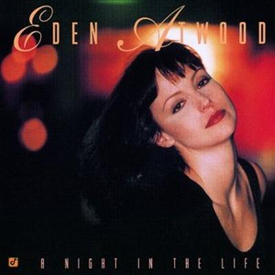 Eden Atwood - A Night In The Life (1996)