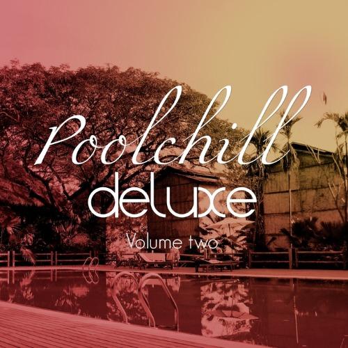 VA - Poolchill Deluxe, Vol. 2 (2015)