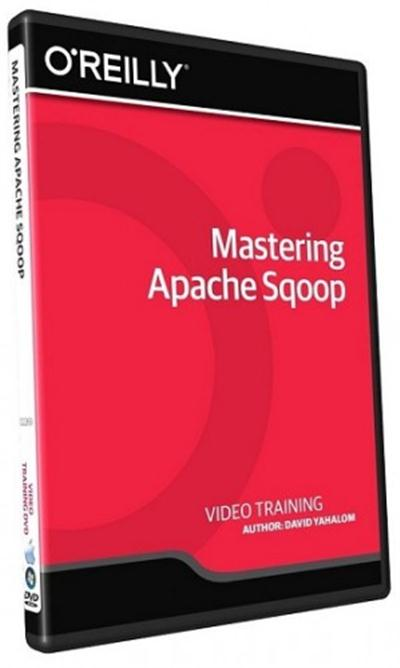 InfiniteSkills - Mastering Apache Sqoop Training Video With David Yahalom