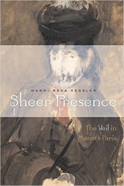 Sheer Presence: The Veil in Manets Paris