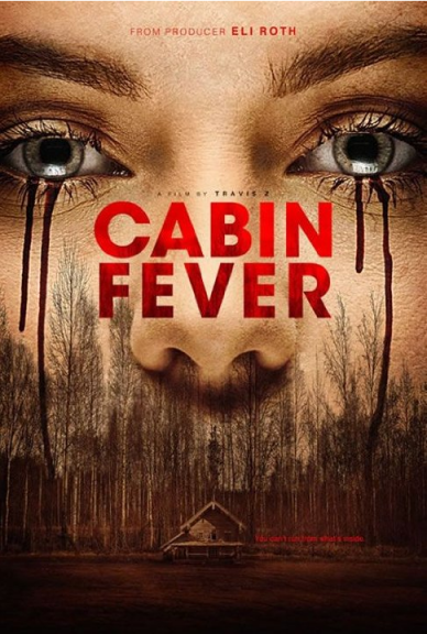 Cabin Fever (2016) HDRip XviD-EVO