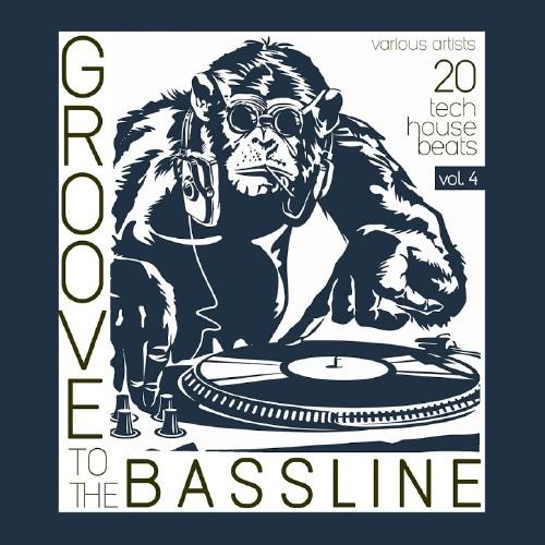 Groove to the Bassline, Vol. 4 (20 Tech Beats) (2016)