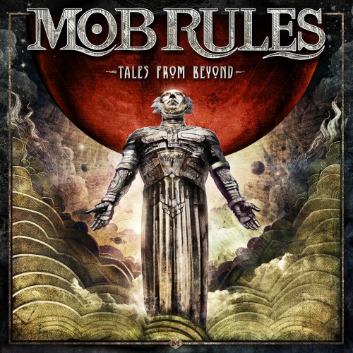 Mob Rules - Tales From Beyond (Deluxe Edition) (2016)