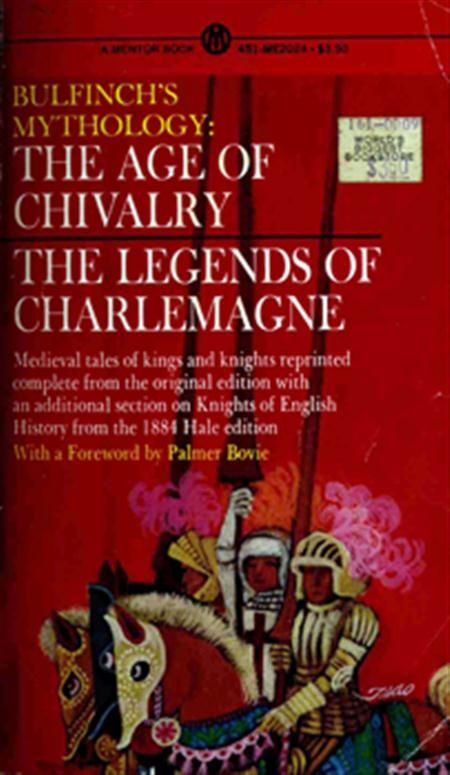 The Age of Chivalry and Legends of Charlemagne