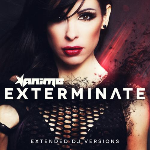 (Hardcore) Anime - Exterminate (Extended DJ Versions) - WEB, MP3, 320 kbps